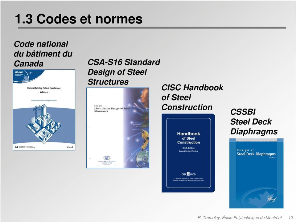 CISC Handbook of Steel Construction CSSBI Steel Deck