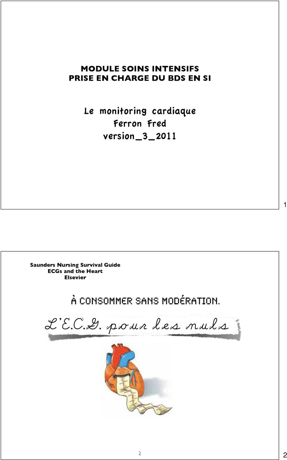 Saunders Nursing Survival Guide ECGs and the Heart
