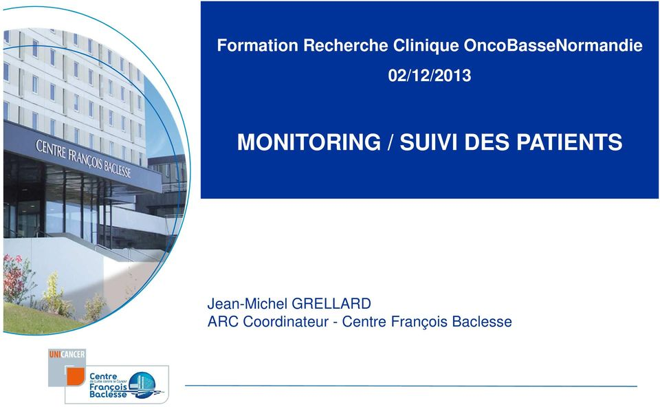 MONITORING / SUIVI DES PATIENTS