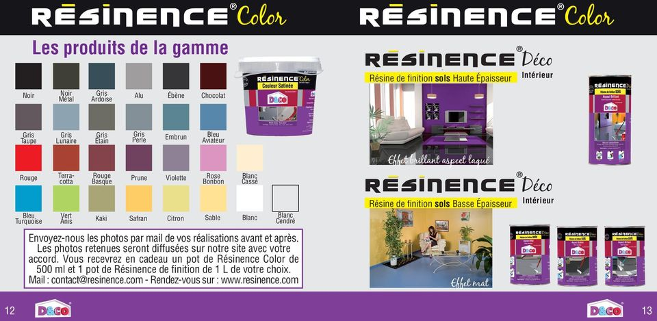 resinence color conseils astuces i n t r i e u r je colore je r sine je d core b r e v e t. Black Bedroom Furniture Sets. Home Design Ideas
