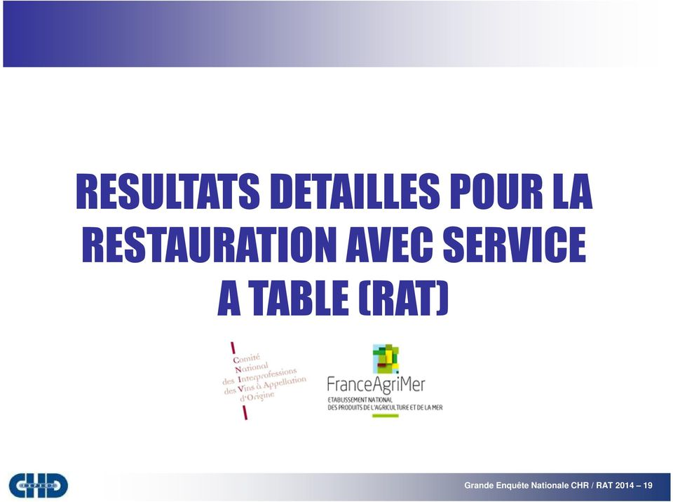 TABLE (RAT) Grande Enquête