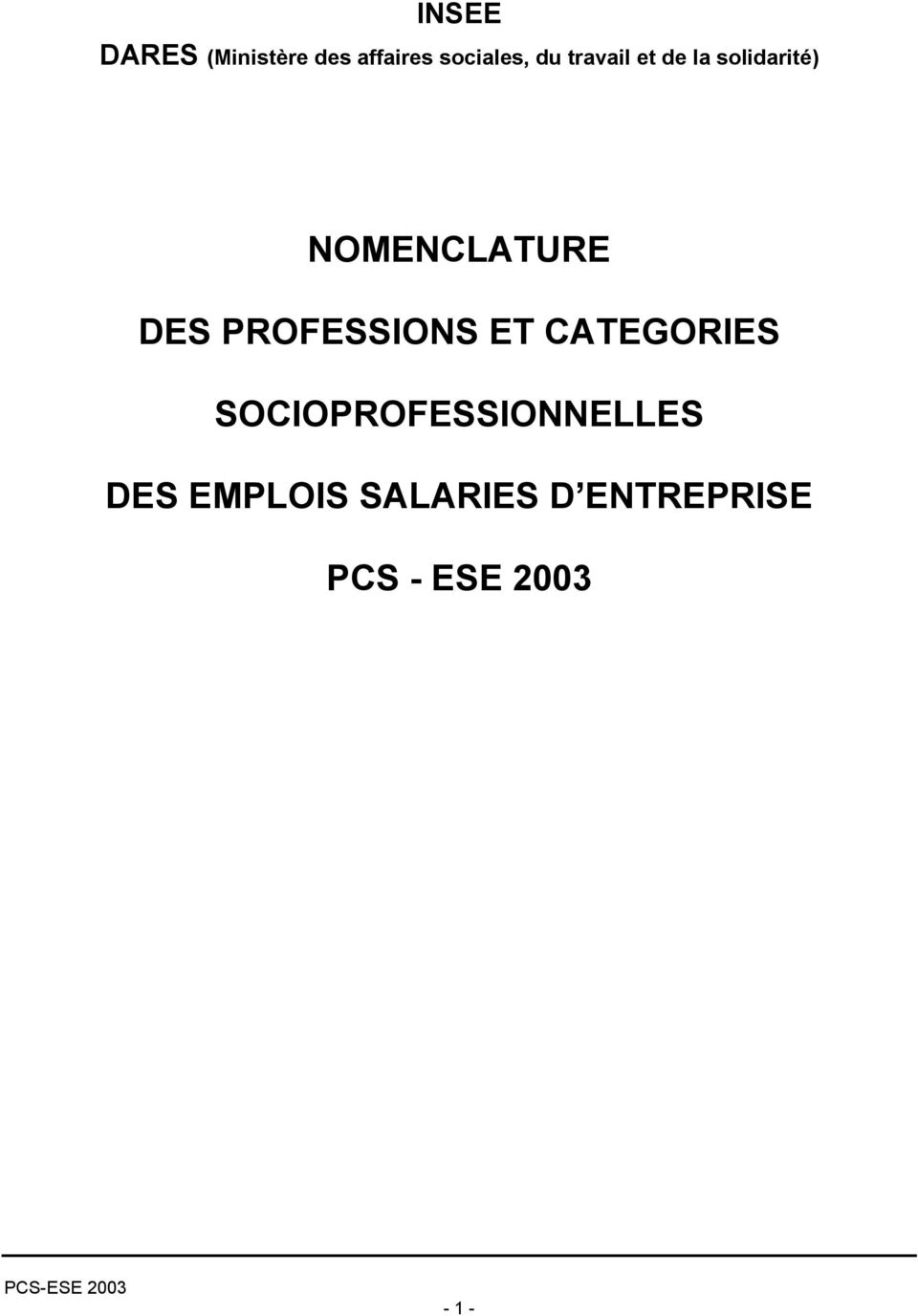PROFESSIONS ET CATEGORIES SOCIOPROFESSIONNELLES