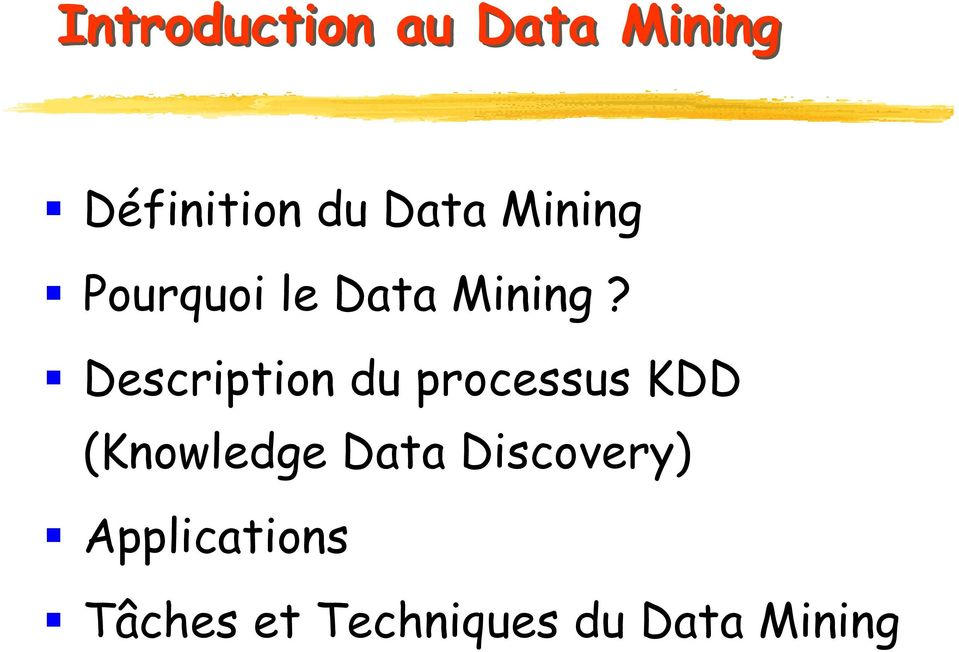 Description du processus KDD (Knowledge Data