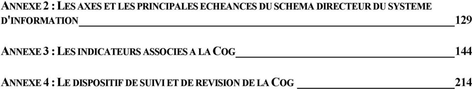 3 : LES INDICATEURS ASSOCIES A LA COG 144 ANNEXE 4 :