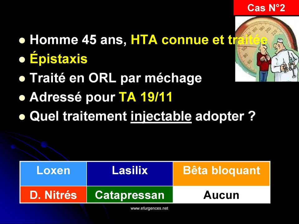 TA 19/11 Quel traitement injectable adopter?
