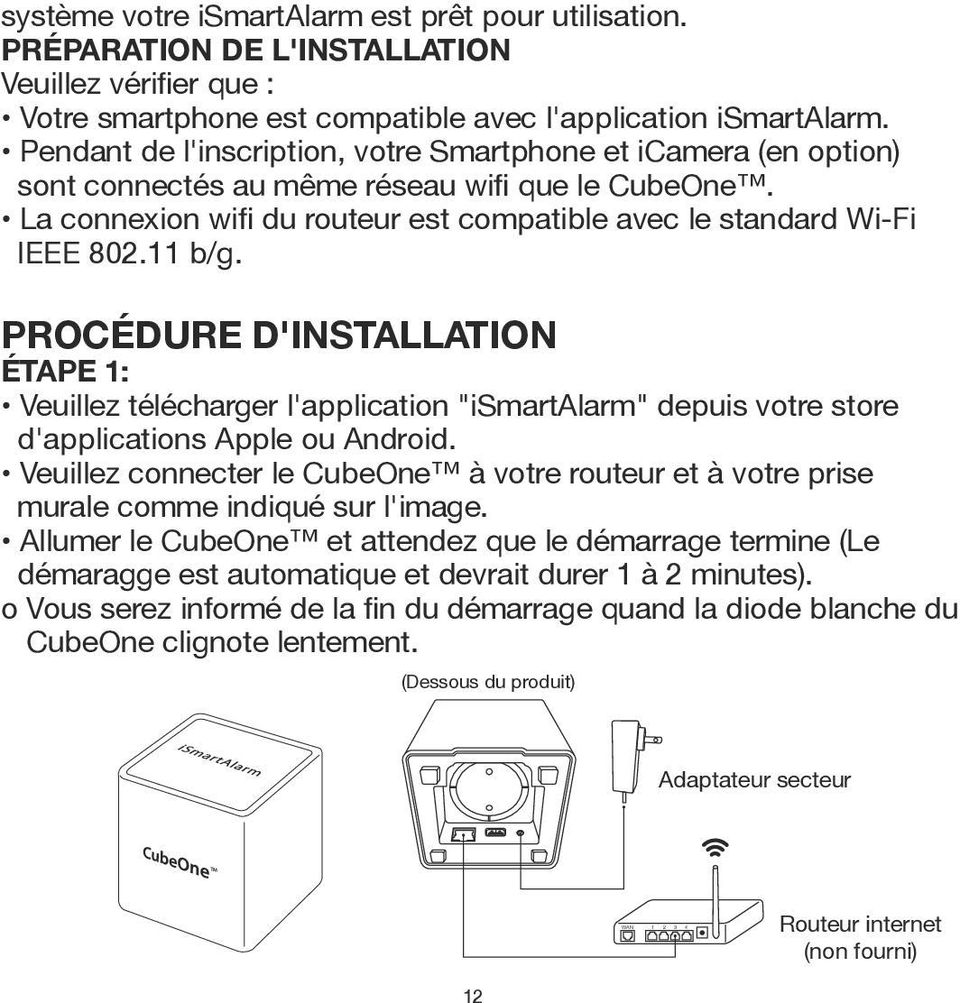 PROCÉDURE D'INSTALLATION ÉTAPE 1: d'applications Apple ou Android.