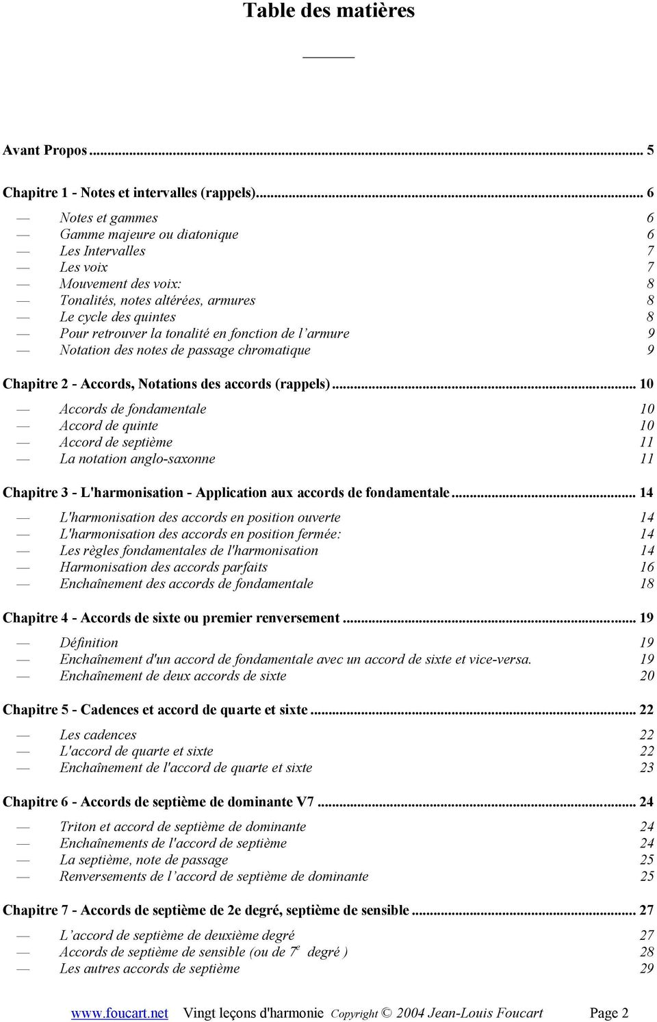 fonction de l armure 9 Notation des notes de passage chromatique 9 Chapitre 2 - Accords, Notations des accords (rappels).