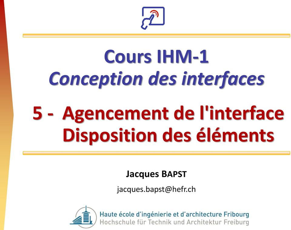 l'interface Disposition des