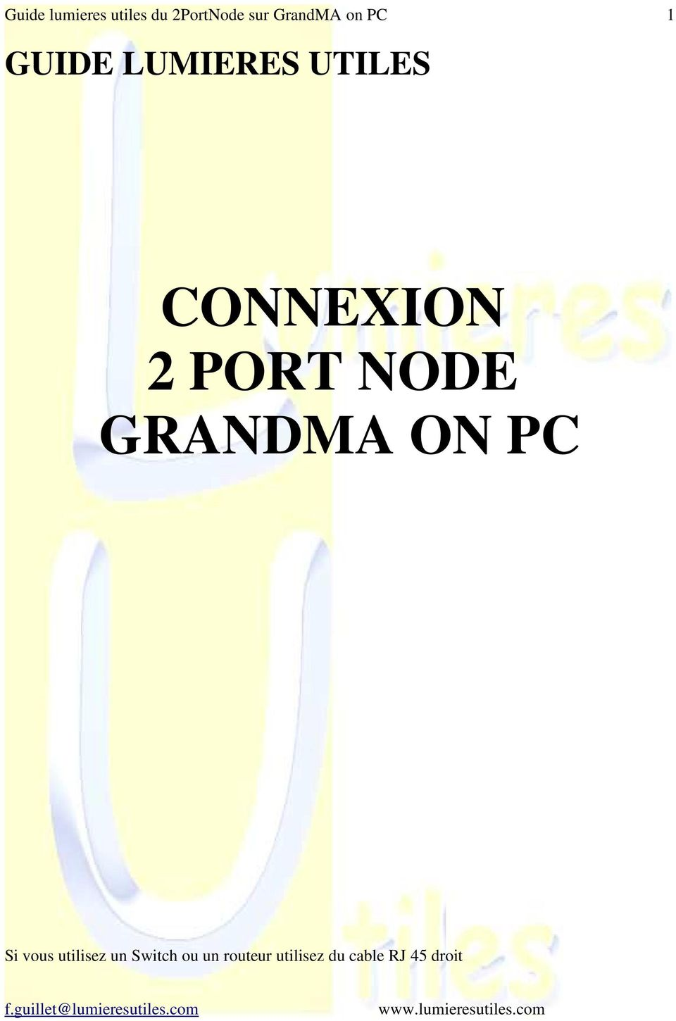 connexion 2 port node grandma on pc pdf. Black Bedroom Furniture Sets. Home Design Ideas
