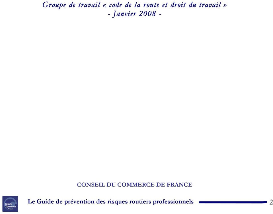 CONSEIL DU COMMERCE DE FRANCE Le Guide