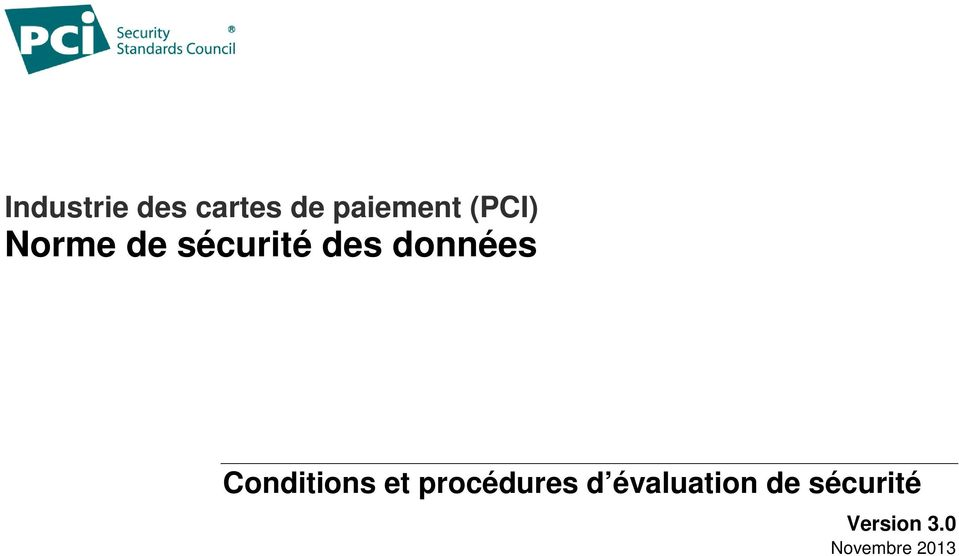Conditions et procédures d