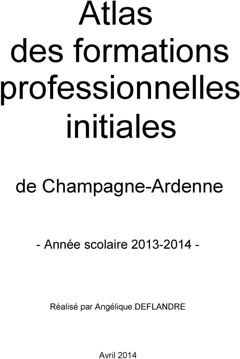 Champagne-Ardenne - Année scolaire