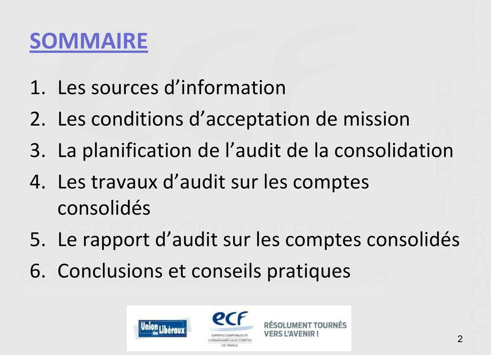La planification de l audit de la consolidation 4.