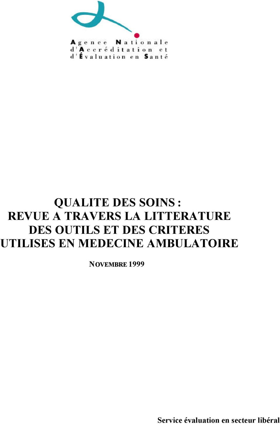 UTILISES EN MEDECINE AMBULATOIRE