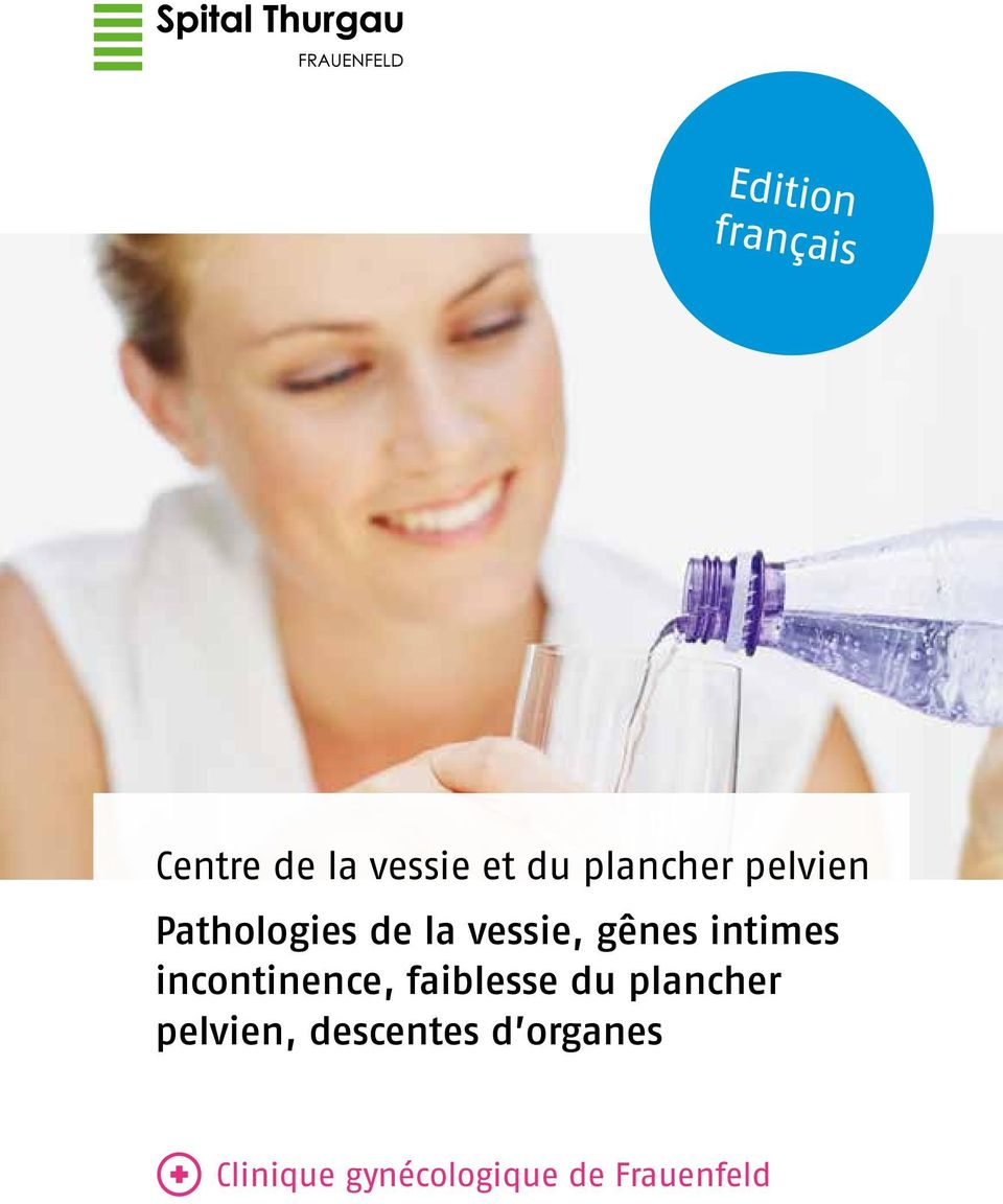 intimes incontinence, faiblesse du plancher