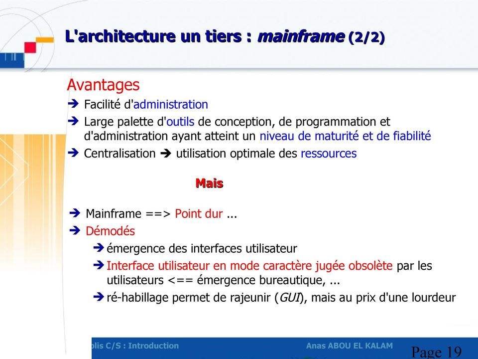 ressources Mais Mainframe ==> Point dur.