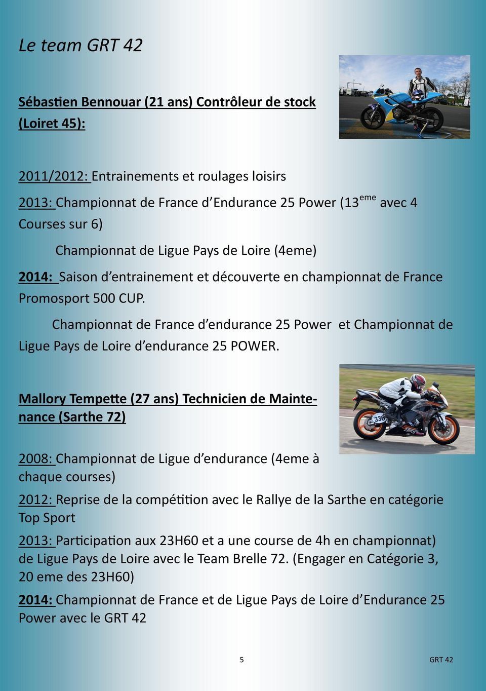 Championnat de France d endurance 25 Power et Championnat de Ligue Pays de Loire d endurance 25 POWER.