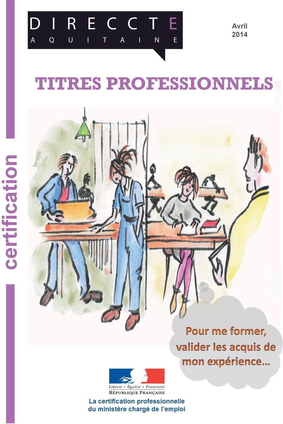 PROFESSIONNELS La certification