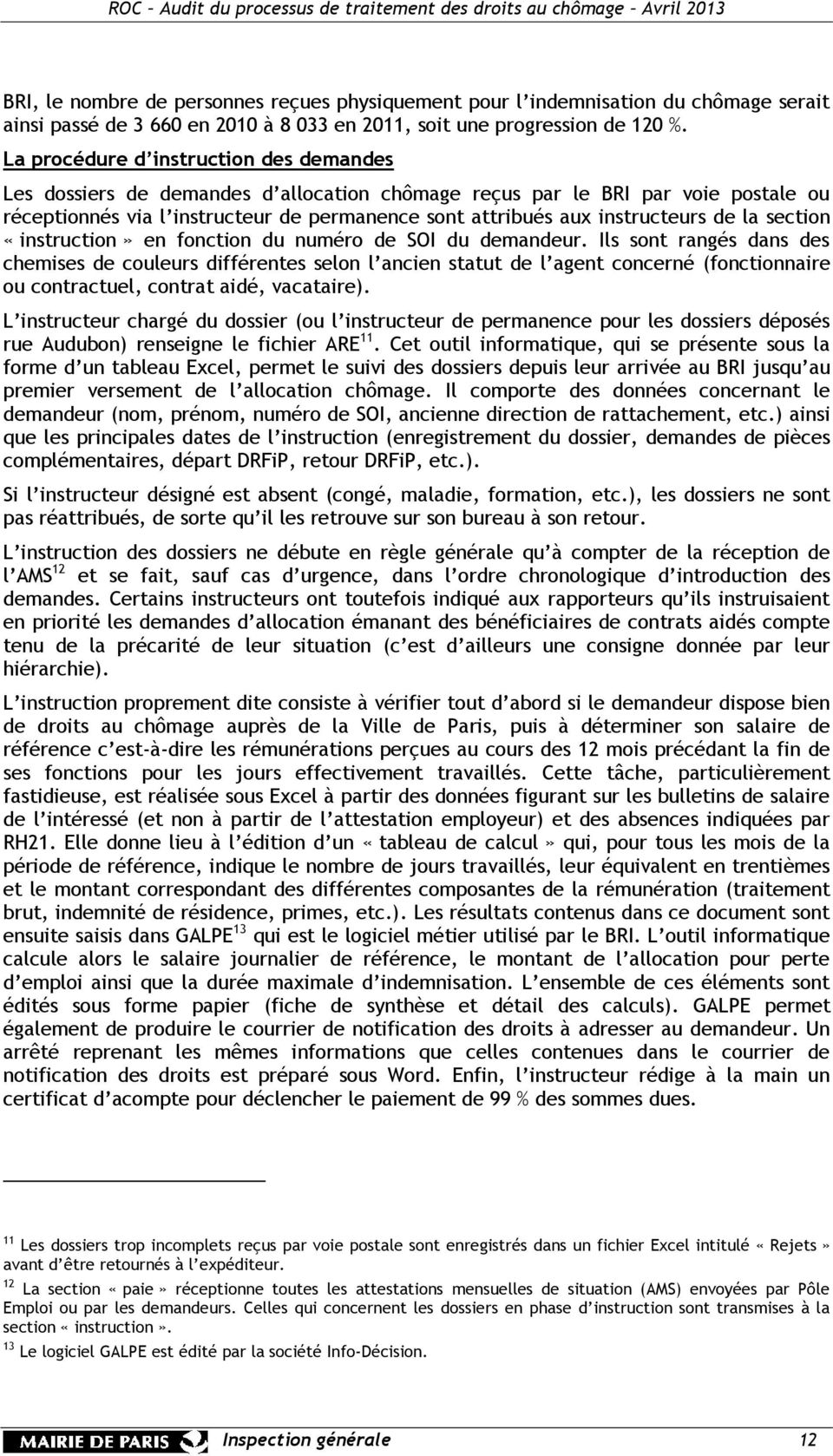 de la section «instruction» en fonction du numéro de SOI du demandeur.