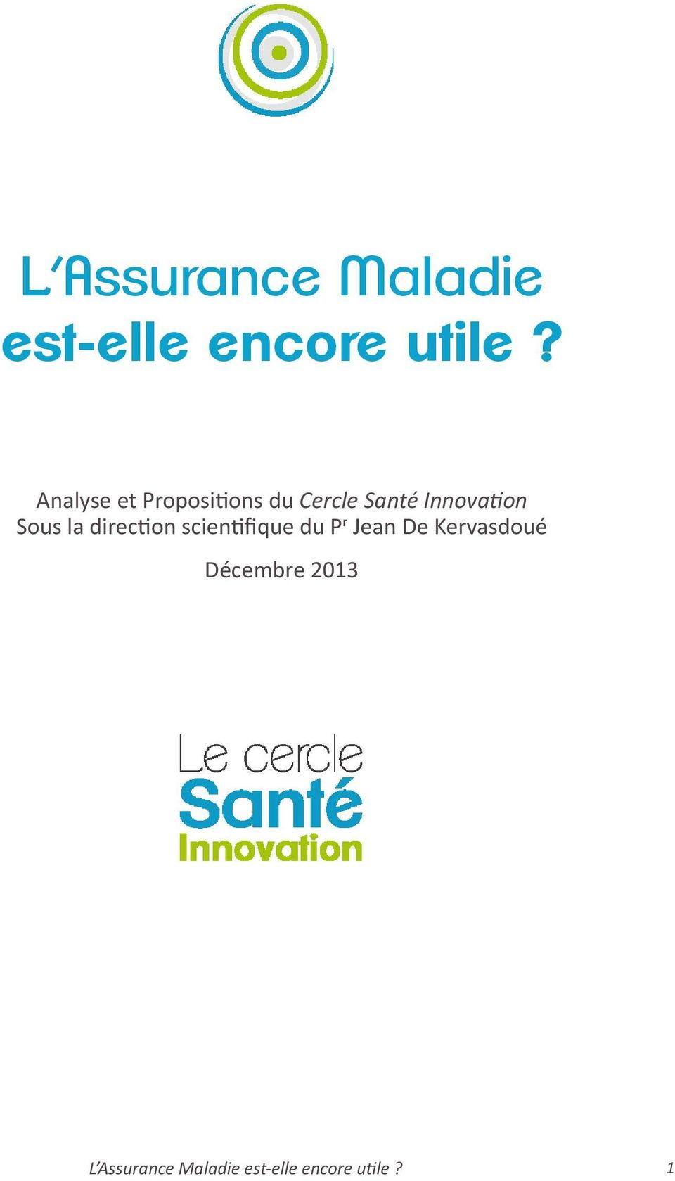 Innovation Sous la direction scientifique