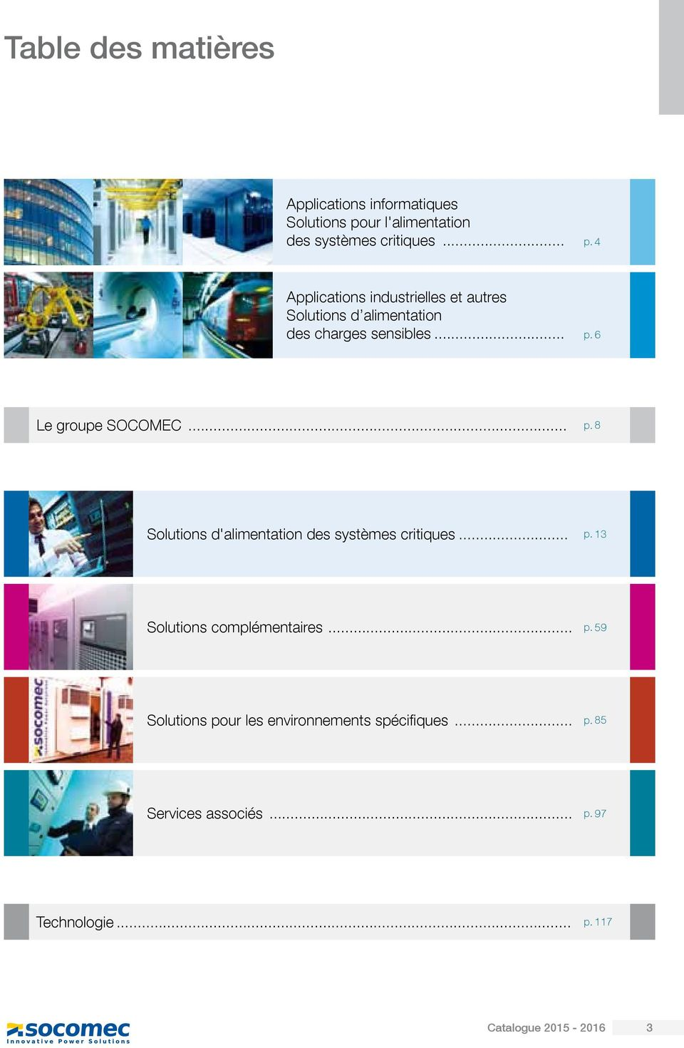 4 Applications industrielles et autres Solutions d alimentation des charges sensibles... p.