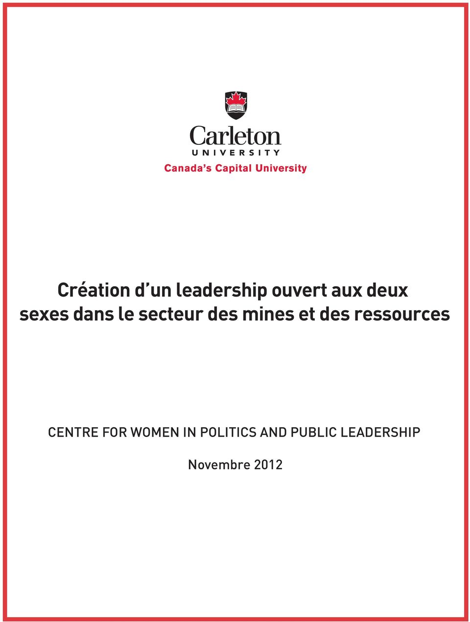 et des ressources CENTRE FOR WOMEN IN