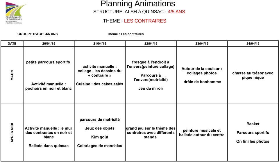 Planning animations structure alsh quinsac 3 ans for L envers du miroir