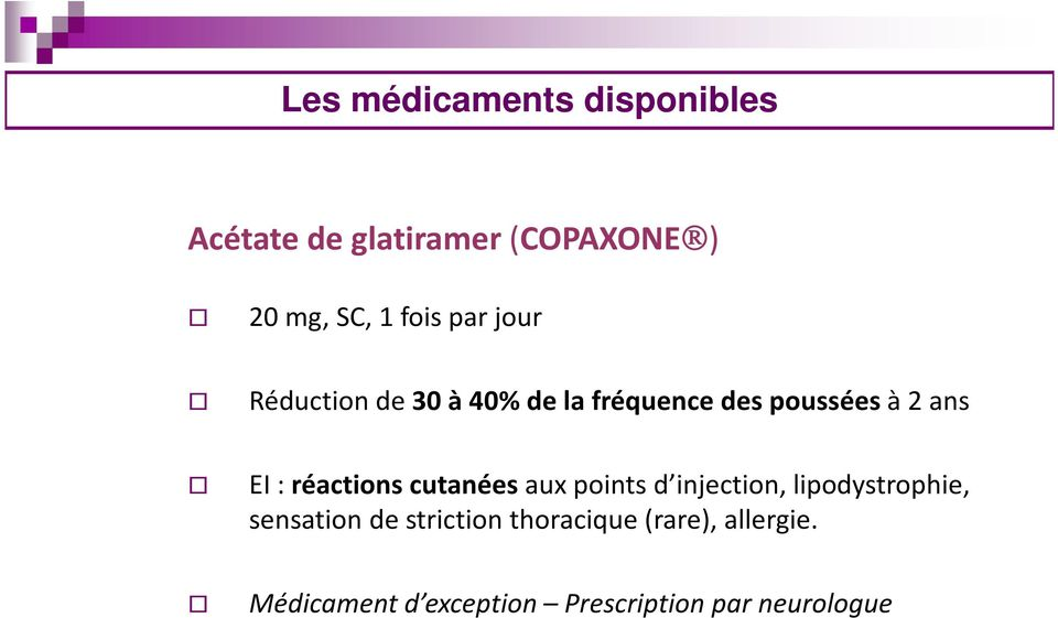 réactions cutanéesaux points d injection, lipodystrophie, sensation de