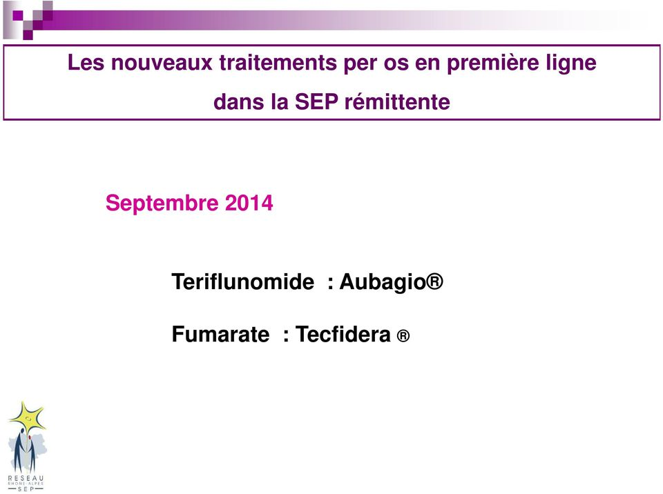 Septembre 2014 Traitements commercialisés