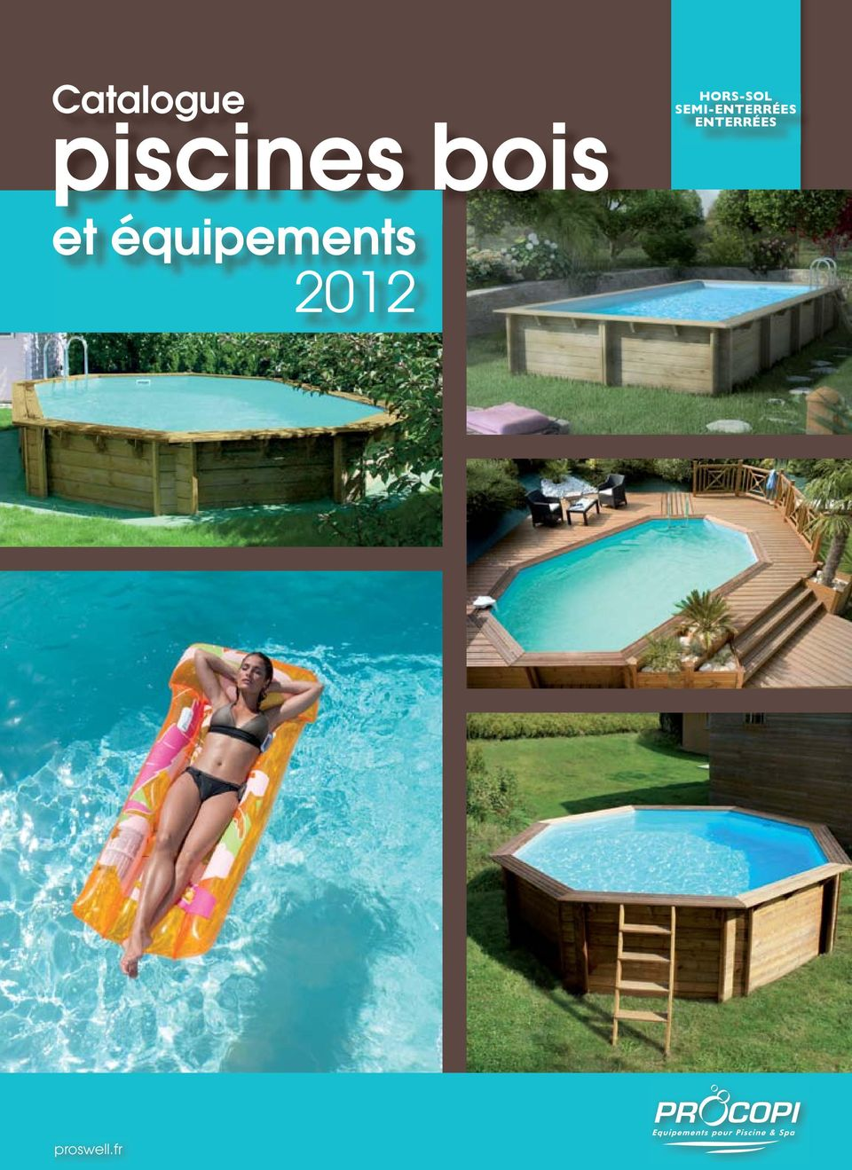 Catalogue hors sol semi enterr es enterr es piscines for Catalogue piscine bois