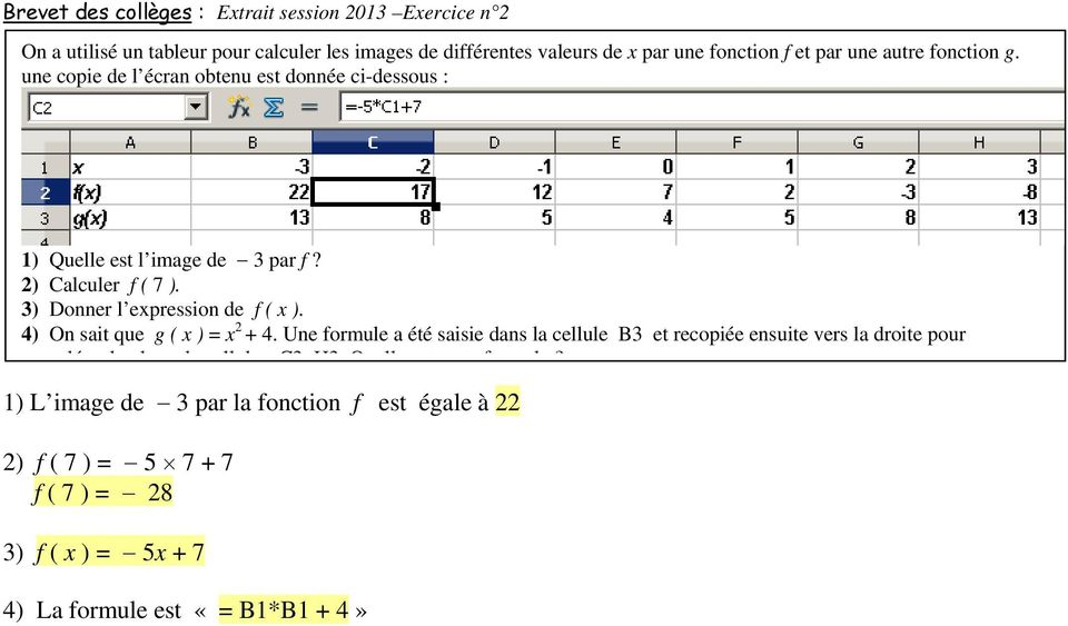 ) Donner l epression de f ( ). 4) On sait que g ( ) = + 4.