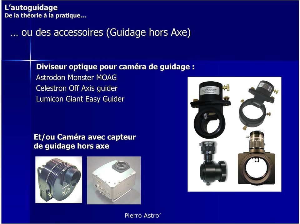 MOAG Celestron Off Axis guider Lumicon Giant Easy