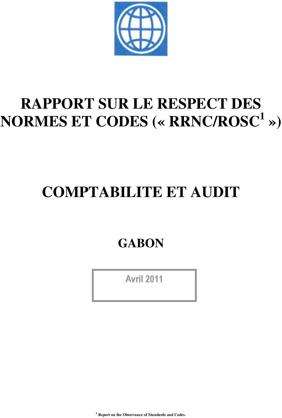 ET AUDIT GABON Avril 2011 1 Report
