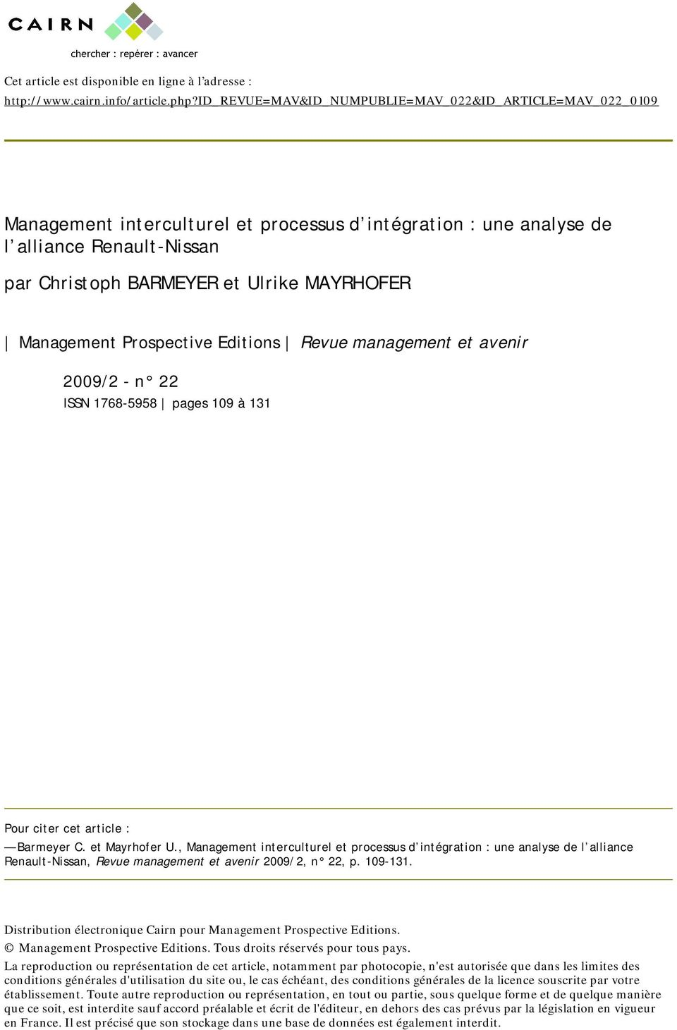 Management Prospective Editions Revue management et avenir 2009/2 - n 22 ISSN 1768-5958 pages 109 à 131 Pour citer cet article : Barmeyer C. et Mayrhofer U.
