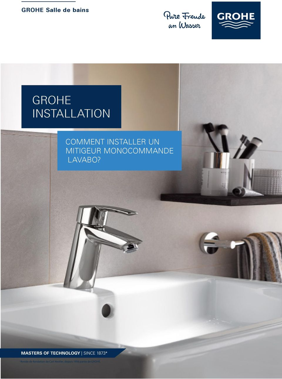 Grohe installation comment installer un mitigeur - Comment installer un lavabo de salle de bain ...