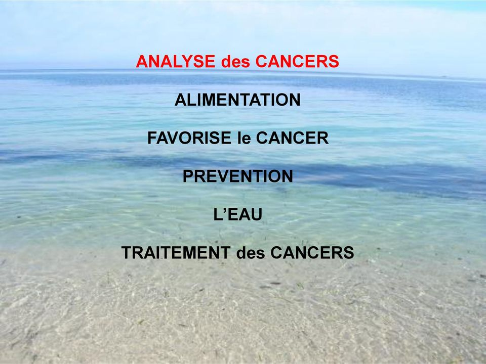le CANCER PREVENTION L