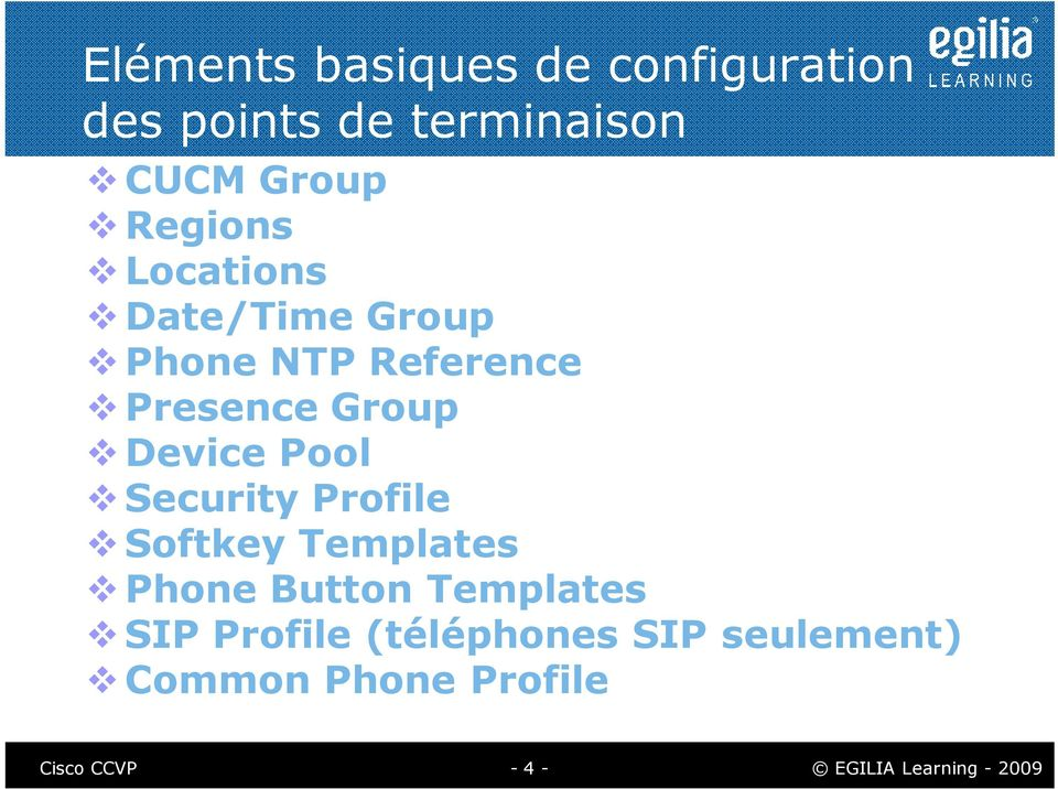 Device Pool Security Profile Softkey Templates Phone Button Templates