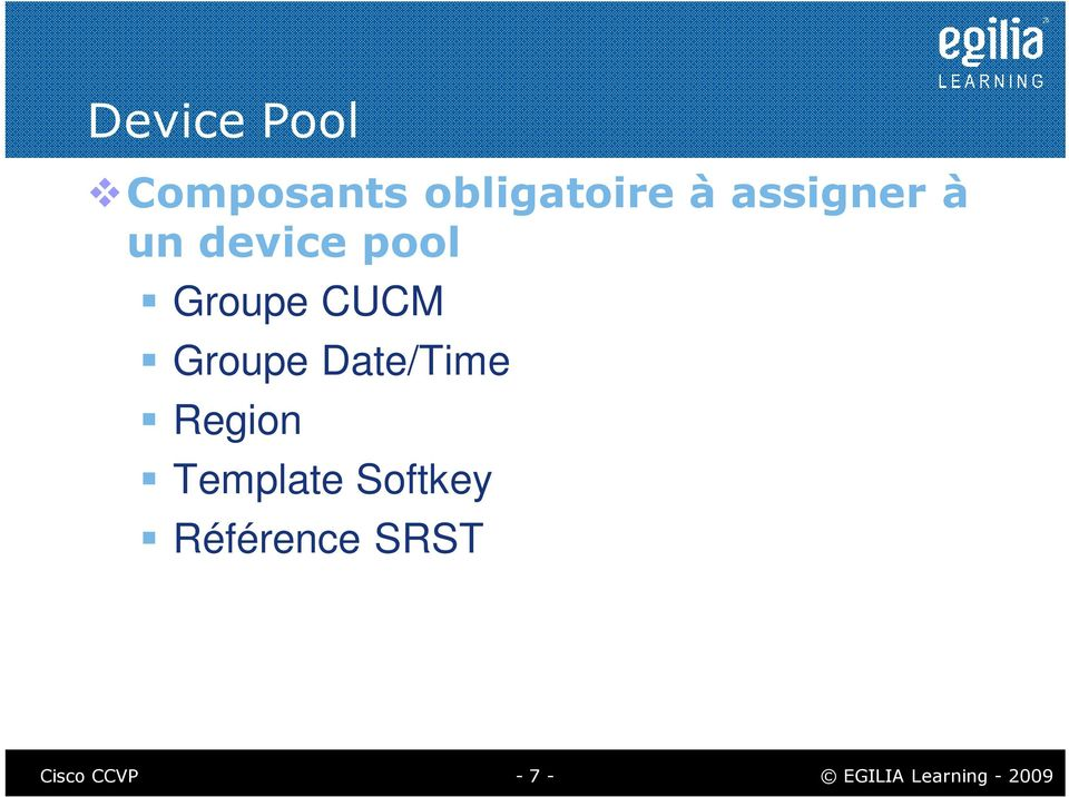 CUCM Groupe Date/Time Region