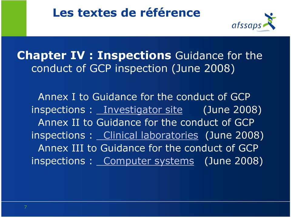 2008) Annex II to Guidance for the conduct of GCP inspections : Clinical laboratories (June