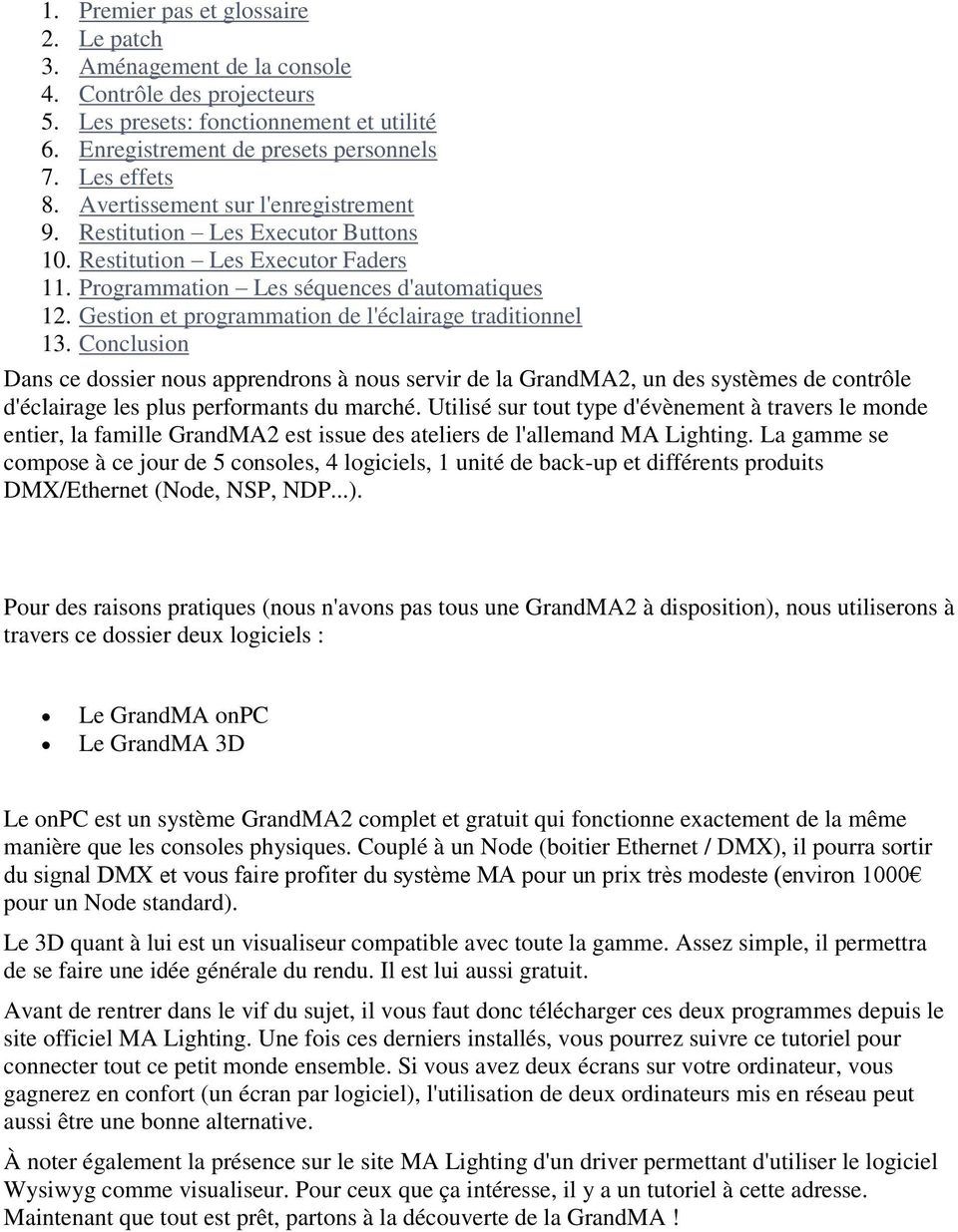 Gestion et programmation de l'éclairage traditionnel 13.