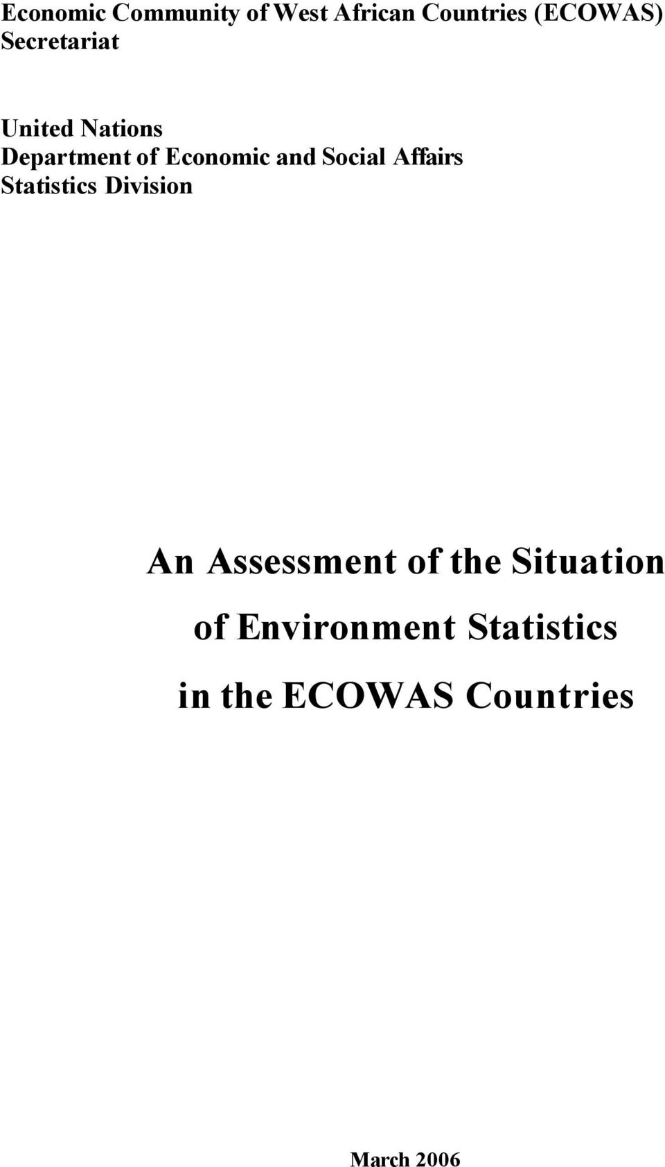 Social Affairs Statistics Division An Assessment of the