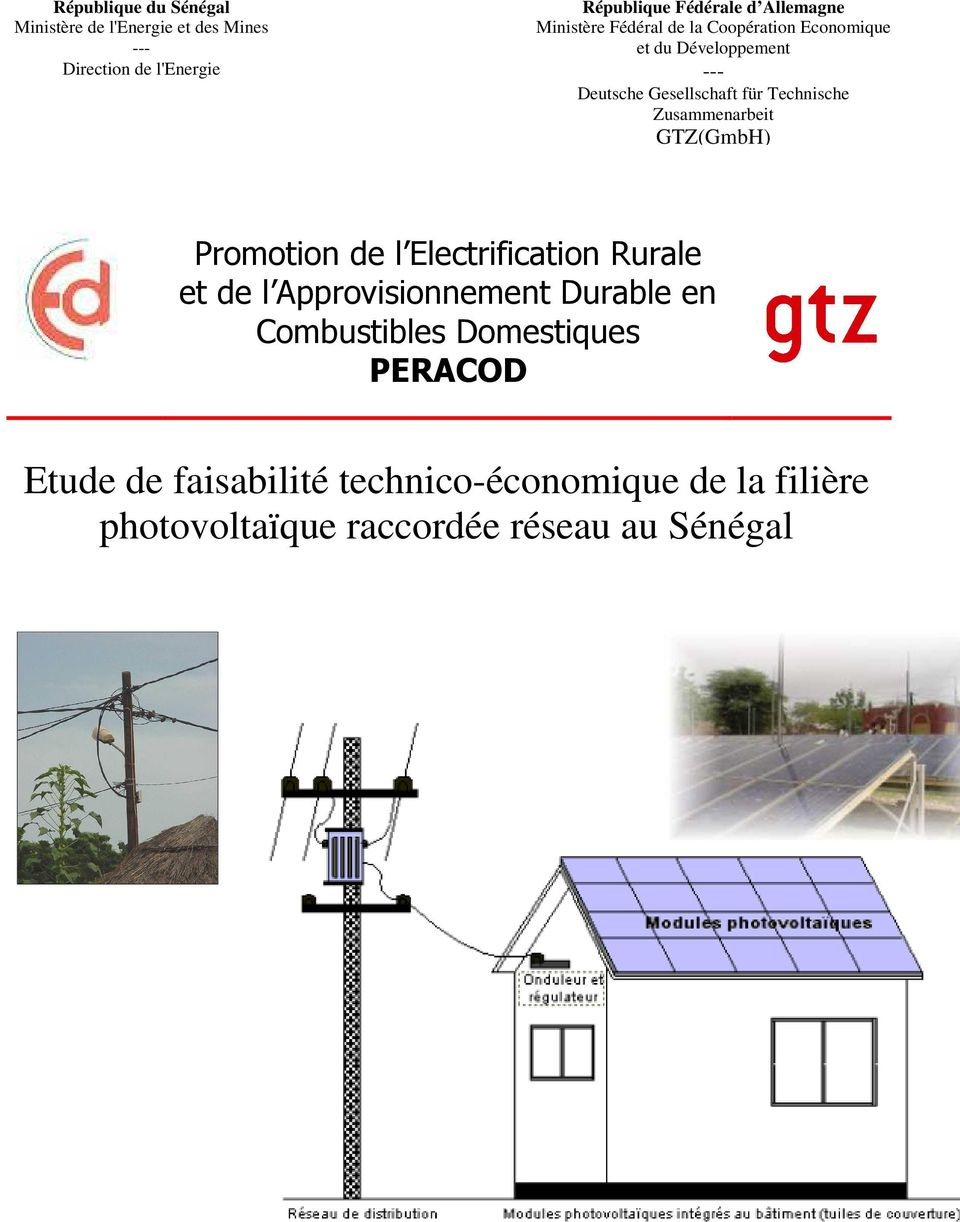 Technische Zusammenarbeit GTZ(GmbH) Promotion de l Electrification Rurale et de l Approvisionnement Durable en