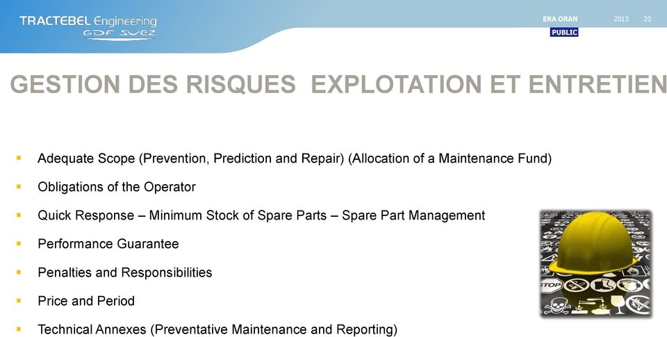 Response Minimum Stock of Spare Parts Spare Part Management Performance Guarantee Penalties