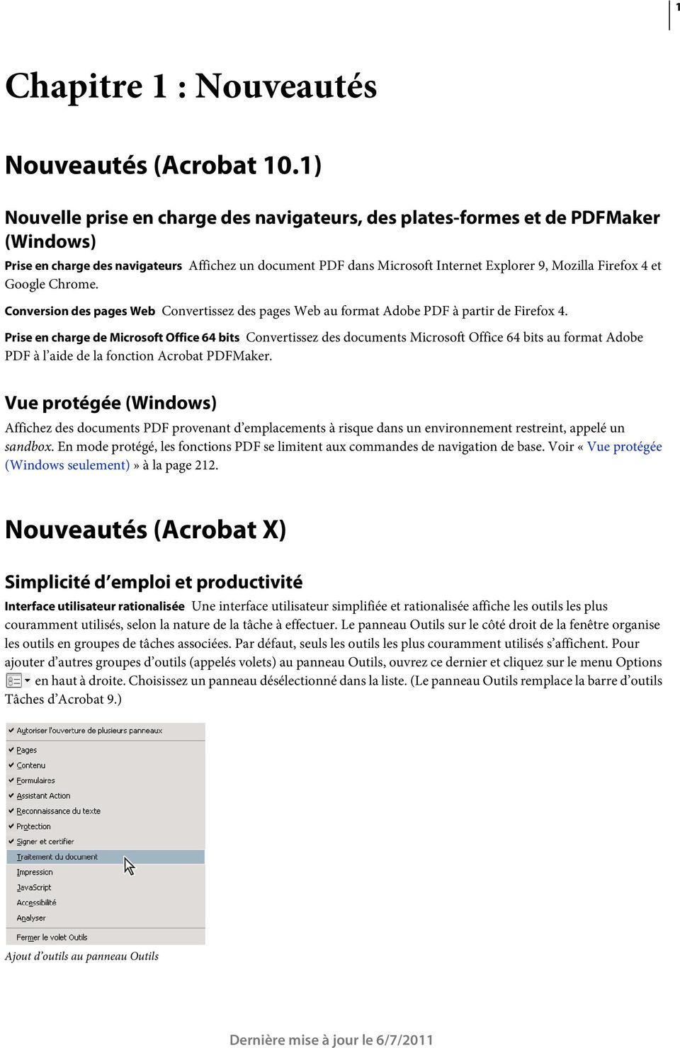 et Google Chrome. Conversion des pages Web Convertissez des pages Web au format Adobe PDF à partir de Firefox 4.