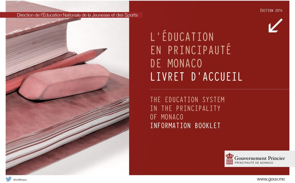 MONACO LIVRET D ACCUEIL THE EDUCATION SYSTEM IN THE