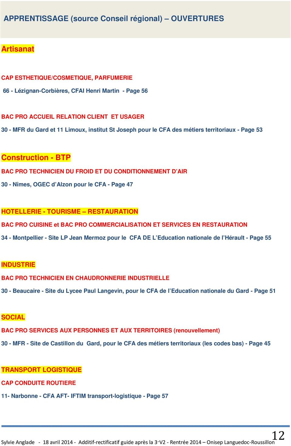 CFA - Page 47 HOTELLERIE - TOURISME RESTAURATION BAC PRO CUISINE et BAC PRO COMMERCIALISATION ET SERVICES EN RESTAURATION 34 - Montpellier - Site LP Jean Mermoz pour le CFA DE L Education nationale