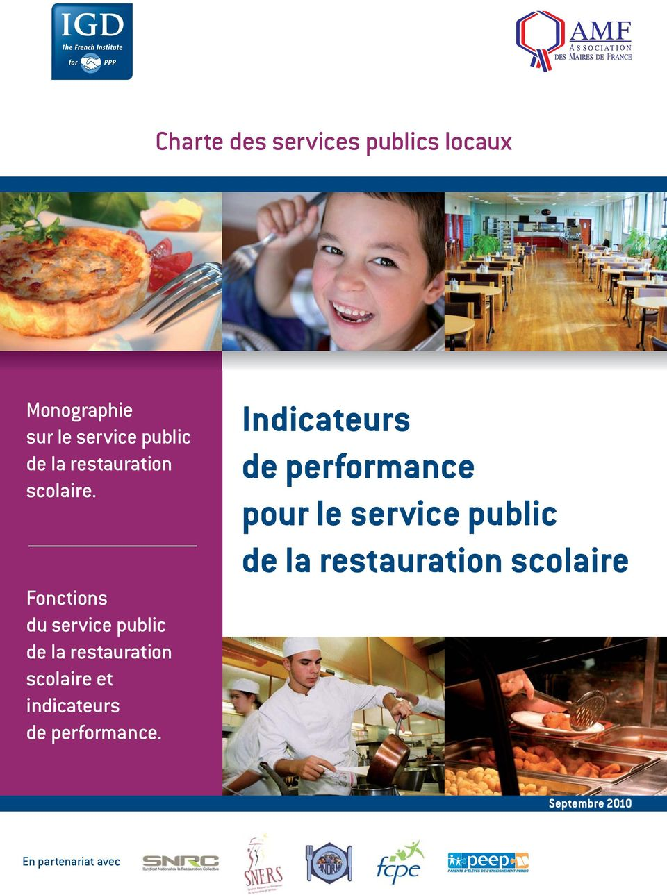 Fonctions du service public de la restauration scolaire et indicateurs de