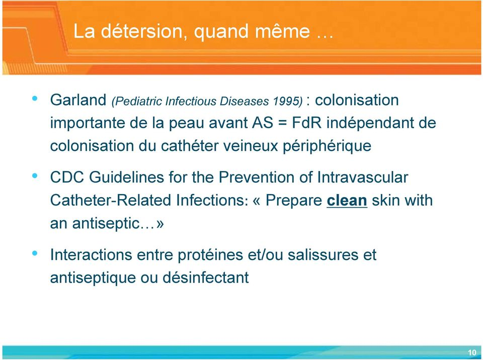 Guidelines for the Prevention of Intravascular Catheter-Related Infections: «Prepare clean skin