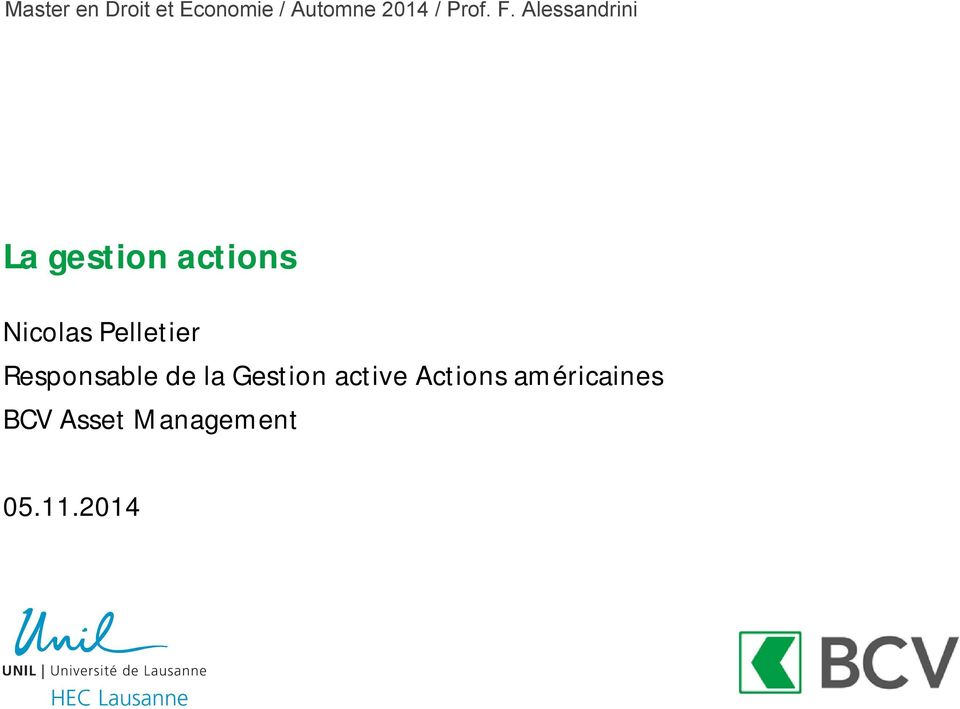 Gestion active Actions