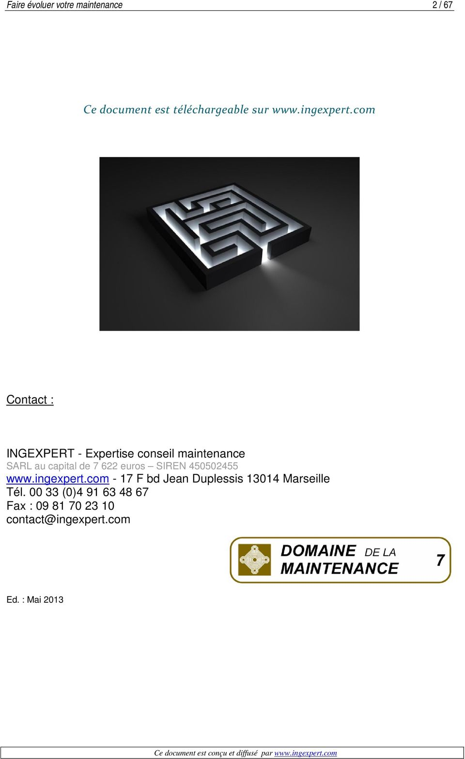 com Contact : INGEXPERT - Expertise conseil maintenance SARL au capital de 7 622